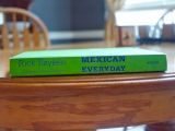 In love with Rick Bayless- Mexican Everyday Cookbook Review